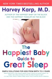 The Happiest Baby Guide to Great Sleep by Harvey Karp, MD