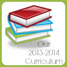 Our 2013-2014 Curriculum Choices